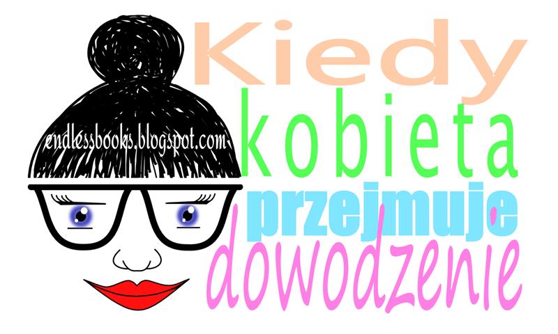 http://endlessbooks.blogspot.com/p/kiedy-kobieta-przejmuje-dowodzenie.html