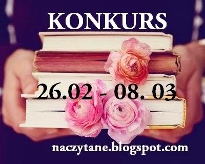 http://naczytane.blogspot.com/2015/02/konkurs.html