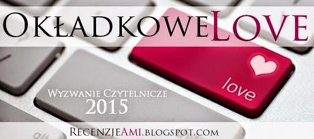 http://recenzjeami.blogspot.com/2015/01/wyzwanie-czytelnicze-okadkowe-love-2015.html