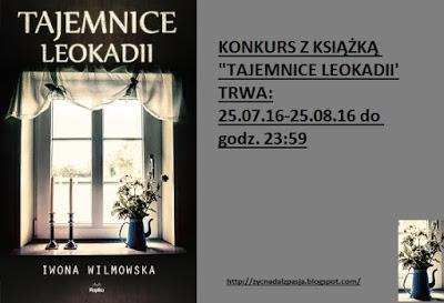 http://zycnadalzpasja.blogspot.com/2016/07/poznaj-tajemnice-leokadii-konkurs.html