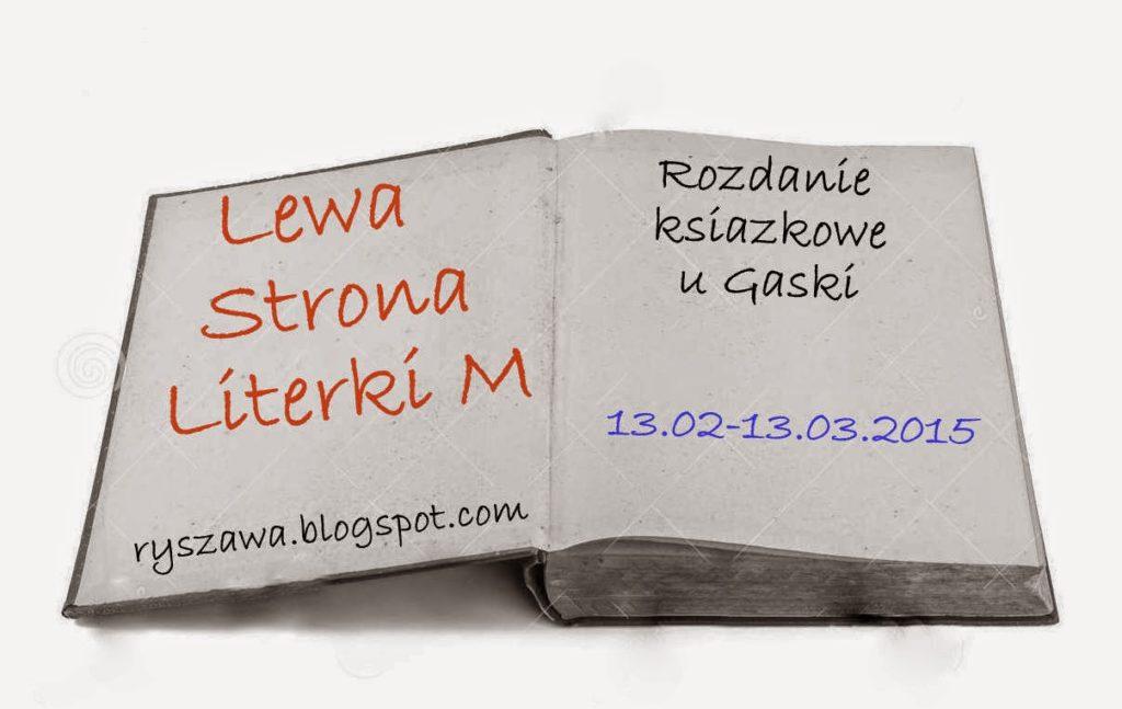 http://ryszawa.blogspot.com/2015/02/rozdanie-ksiazkowe-u-gaski-5.html