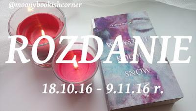 http://moonybookishcorner.blogspot.com/2016/10/rozdanie-ksiazki-wszystkie-kolory-snow.html